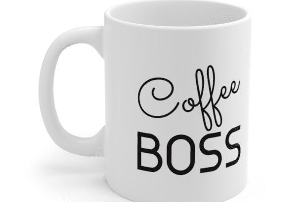 Coffee Boss – White 11oz Ceramic Coffee Mug (2)