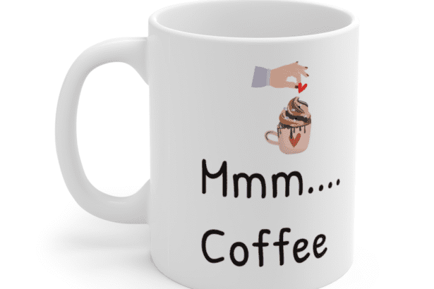 Mmm…. Coffee – White 11oz Ceramic Coffee Mug (5)