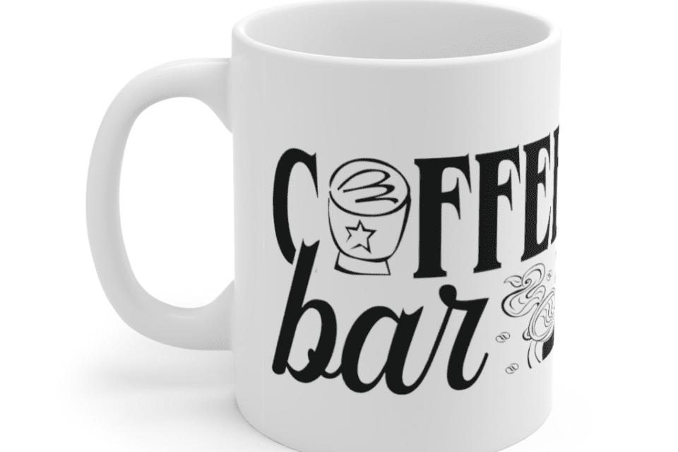 Coffee Bar – White 11oz Ceramic Coffee Mug (5)