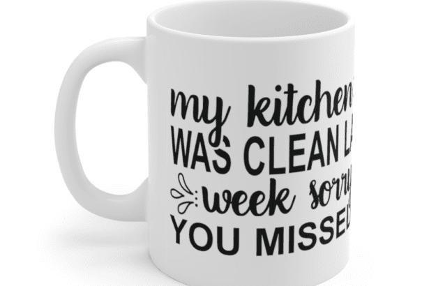 My kitchen was clean last week sorry you missed it – White 11oz Ceramic Coffee Mug (4)