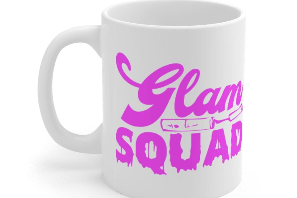 Glam Squad – White 11oz Ceramic Coffee Mug (3)