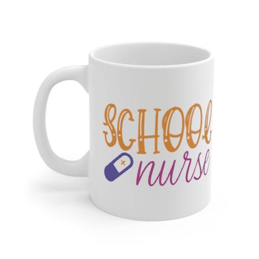 School Nurse – White 11oz Ceramic Coffee Mug (2)